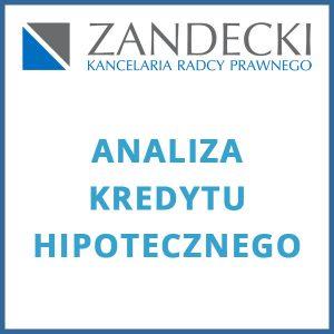 analiza umowy kredyty hipotecznego